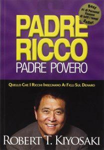 Robert Kiyosaki Padre Ricco Padre Povero